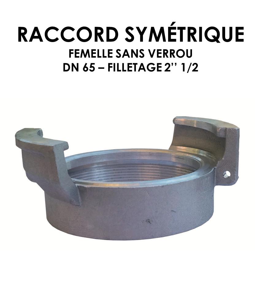 Raccord symétrique femelle sans verrou DN raccord 65-01