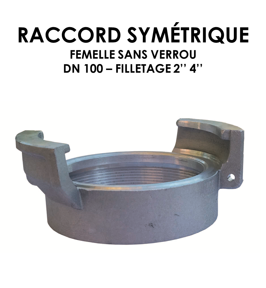 Raccord symétrique femelle sans verrou DN raccord 100-01