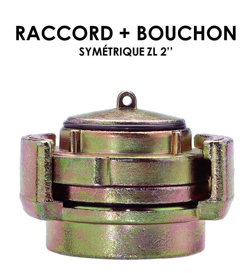 """Raccord + Bouchon symetrique ZL 2""""-01"""